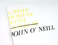 A Brief Moment With John O'Neill