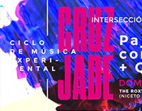 Flyers para el ciclo de música experimental CRUZ JADE