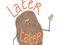 Later Tater hand-drawn lettering and illustration card