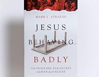 Jesus Behaving Badly Book Cover