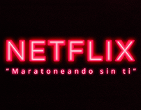 Netflix: Maratoneando sin ti - video
