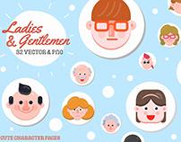 Ladies and Gentlemen - 32 character faces