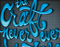 Craft Never Ever Mastered