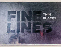 Fine Lines Thin Places