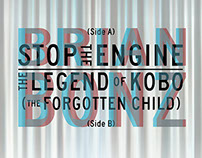 Stop The Engine / The Legend Of Kobo - Brian Bonz