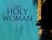 The Holy Woman by Qaisra Shahraz Cover art & design