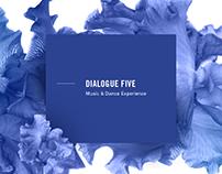 Dialogue Five