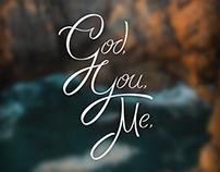 Tipografia - God, You, Me