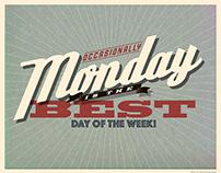 Occasionally Monday Typographic Illustration