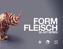 FormFleisch - 3D-Art Series