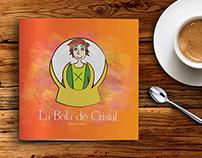 La Bola de Cristal. Kids Book