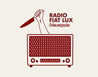 Fiat Lux / Crime Magazine / Radio