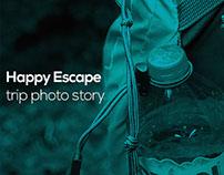 Happy Escape Trip Photo Story