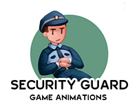 SECURITY GUARD | Animations