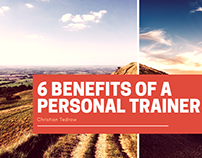 Christian Tedrow - 6 Benefits of a Personal Trainer