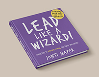 Lead Like A Wizard - Book Design
