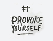 #ProvokeYourself