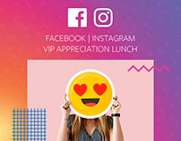 Facebook | Instagram VIP Appreciation Lunch