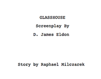 "Movie Project: ""Glasshouse"""