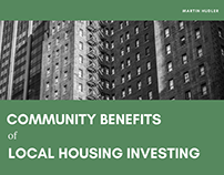 The Community Benefits of Local Housing Investing