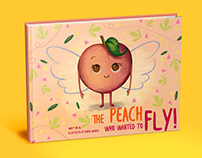 The Peach who wanted fly! - A picture book