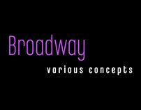 Various Broadway Designs