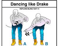 Dancing Like Drake