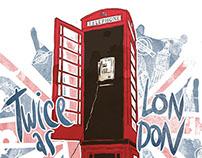 Twice as London