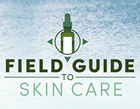 Logo Creation: Field Guide To Skin Care.