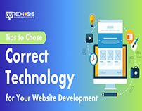 Choose Correct Technology For Your Web Development