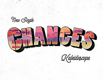 Chances_Kaleidoscope