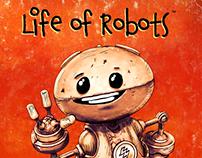 Life of Robots