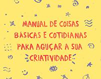 Manual de Coisas Básicas para Aguçar a Criatividade