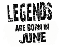 LEGENDS BORN IN JUNE.
