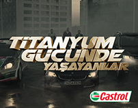 Castrol EDGE - Titanyum Gucunde Yasayanlar