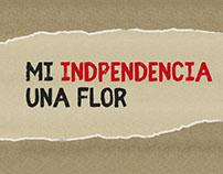 Mi Independencia una Flor