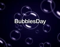 BubblesDay