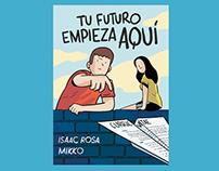 Tu Futuro Empieza Aquí · Graphic Novel