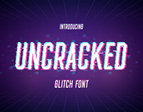Uncracked - Glitch Font