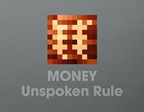 "MONEY · Unspoken Rule(""钱""规则)"