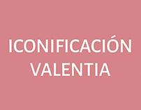 Iconificación Valentía