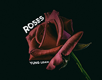 Roses by Yung Lean