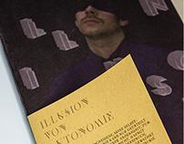 Illusion of Autonomy - A Study