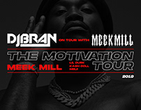 DJ Bran/Meek Mill The Motivation Tour — Flyers byDBDS®