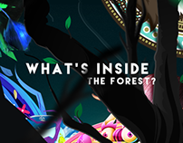 What's inside the forest?