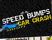 Speed Bumps car crash