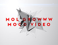 MOL GROWWW - Video