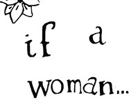 IF A WOMAN..