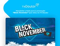"""Newsletter """"Black November"""" TV Doutor"""