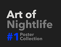 Art of Nightlife / Poster Collection 01